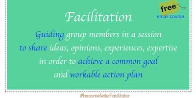 Agile Team Facilitation - FREE email course #becomeBetterFacilitator 2019Oct
