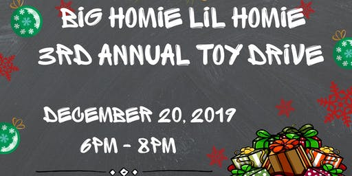 3rd Annual Big Homie Lil Homie Toy Give Away