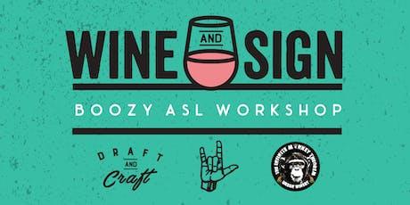 Wine & Sign: Boozy ASL Workshop tickets