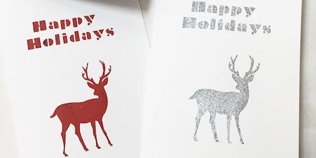 Screenprinting Holiday Cards Workshop tickets