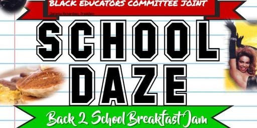 Black Educators Committee, Inc.'s School Daze Back 2 School Breakfast Jam