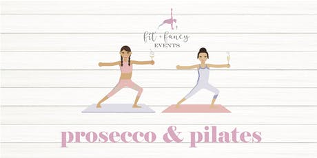 Prosecco + Pilates tickets