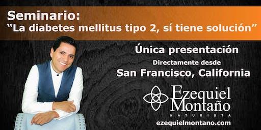 Seminario: La Diabetes Mellitus Tipo 2, Sí Tiene Solución.