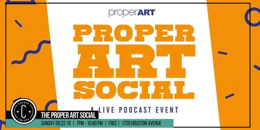 Cafeza Presents - The Proper Art Social