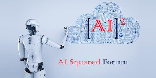 2019 AI Squared Forum