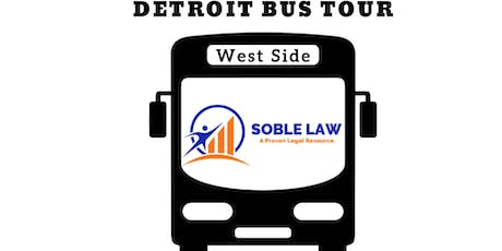 Soble Law's Savvy Real Estate Investors' Detroit Bus Tour - West Side Neighborhoods tickets