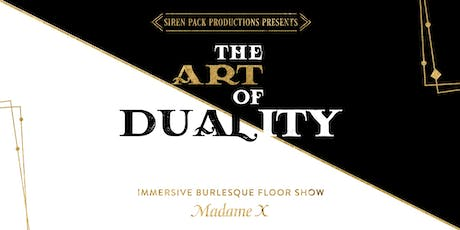 The Art of Duality - Immersive Burlesque Floor Show tickets