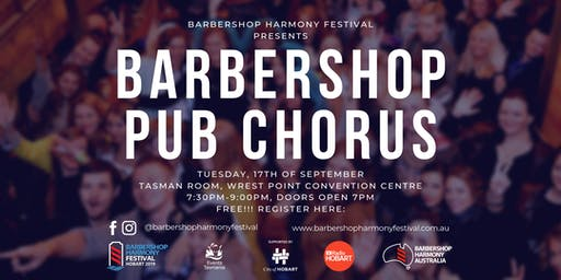 Barbershop Pub Chorus - Hobart's Biggest Ever!