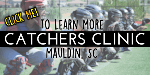 Baseball Clinic: For Catchers!