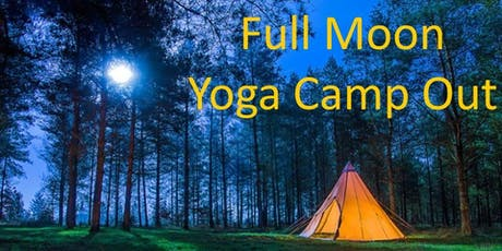 Full Moon Yoga Camp Out tickets