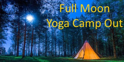 Full Moon Yoga Camp Out