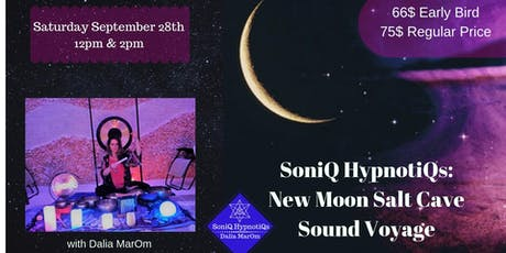SoniQ HypnotiQs: New Moon Salt Cave Sound Voyage (Semi Private West Mount) tickets