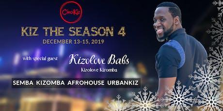 Kiz the Season 4 tickets