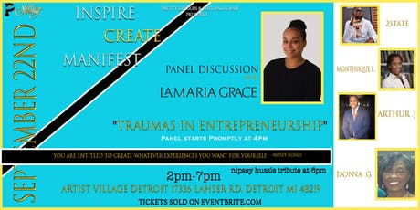 Trauma's in Entrepreneurship Panel w Lamaria Grace  tickets