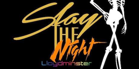 Slay the Night - Spooktacular Night tickets