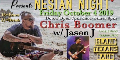NOC:Nesian Night w/ Chris Boomer