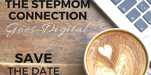 """""""The Stepmom Connection"""" Goes Digital"""