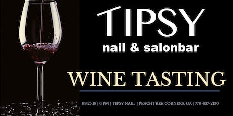 Wine Tasting at Tipsy Nail & Salonbar tickets