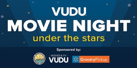 VUDU Movie Night Under the Stars! tickets