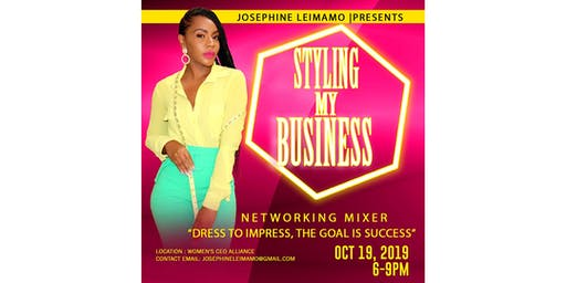"JOSEPHINE LEIMAMO Presents ""STYLING MY BUSINESS"""