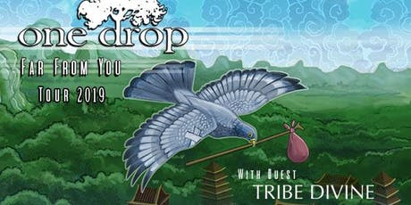 One Drop LIVE @ The Lister Ft. Tribe Divine and TBD tickets