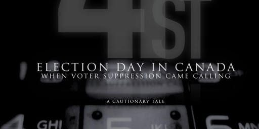 ELECTION DAY IN CANADA: When Voter Suppression Came Calling