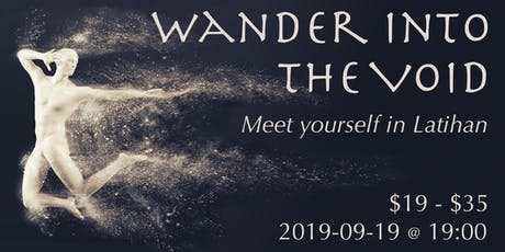 Wander into the Void tickets