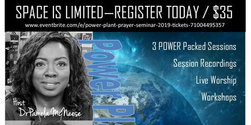 Power Plant Prayer Seminar 2019