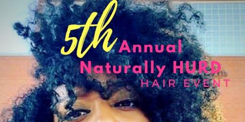 5th Annual Naturally Hurd Hair Event