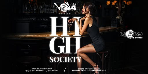 High Society at Voodoo Lounge