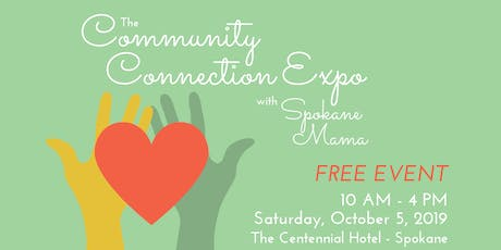 The Community Connection Expo with Spokane Mama tickets