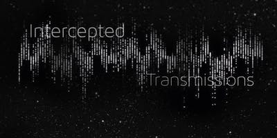 Intercepted Transmissions