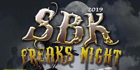 3rd Annual SBK FREAKS NIGHT! tickets