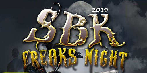 3rd Annual SBK FREAKS NIGHT!
