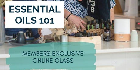 online ESSENTIALS OILS 101 (members only) tickets