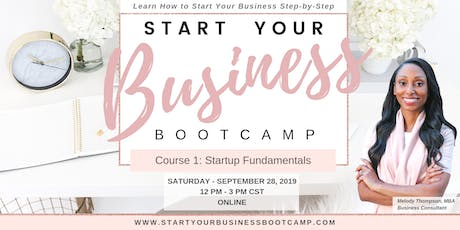 Start Your Business Bootcamp - Online Training Class tickets