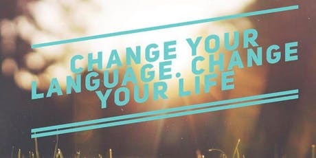 Change your language. Change your life tickets