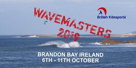 BKSA Wavemasters 2019 - Brandon Bay Ireland 6th to the 11th of October tickets