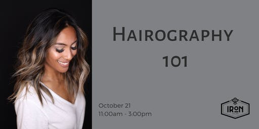 HAIROGRAPHY 101