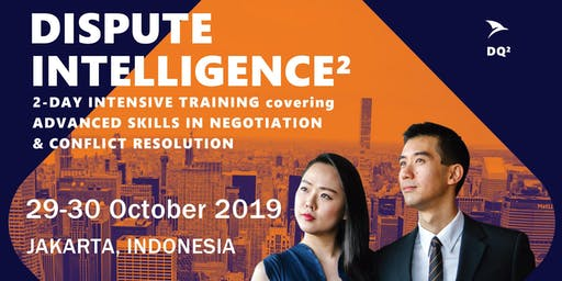 Advanced Negotiation & Conflict Resolution Skills: Jakarta (29-30 October 2019) - Shortlist Only