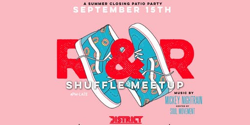 R&R Sundays Closing Party/Shuffle Meetup