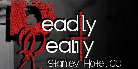 Deadly Reality at the Stanley Hotel, Nov 7th 2020