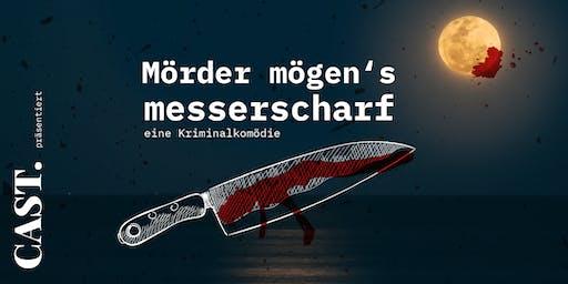 Mörder mögen's messerscharf - eine Kriminalkomödie