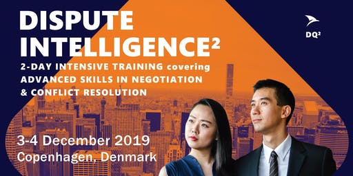 Advanced Negotiation & Conflict Resolution Skills: Copenhagen (3-4 December 2019) - Shortlist Only
