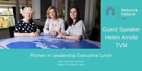 Network Cork & Cork Chamber Women in Leadership Executive Lunch 2019 tickets