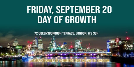 Day of Growth - Latvian Chamber of Commerce for the United Kingdom tickets