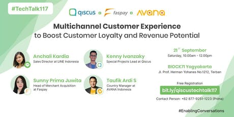 TechTalk #117 : Multichannel Customer Experience to Boost Customer Loyalty and Revenue Potential tickets