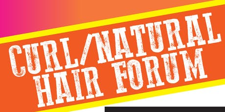 Curl/Natural Hair Forum  tickets