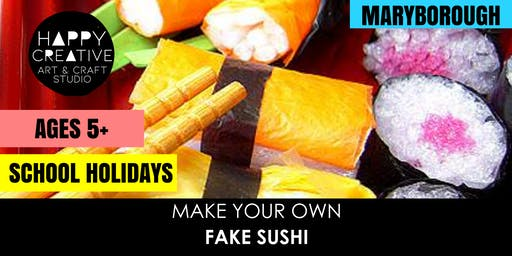 Fake Food - Sushi  (Ages 5+)