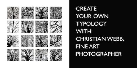 Create your own photographic typology with Christian Webb tickets